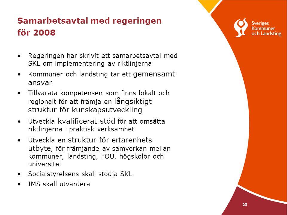 Samarbetsavtal med regeringen för 2008