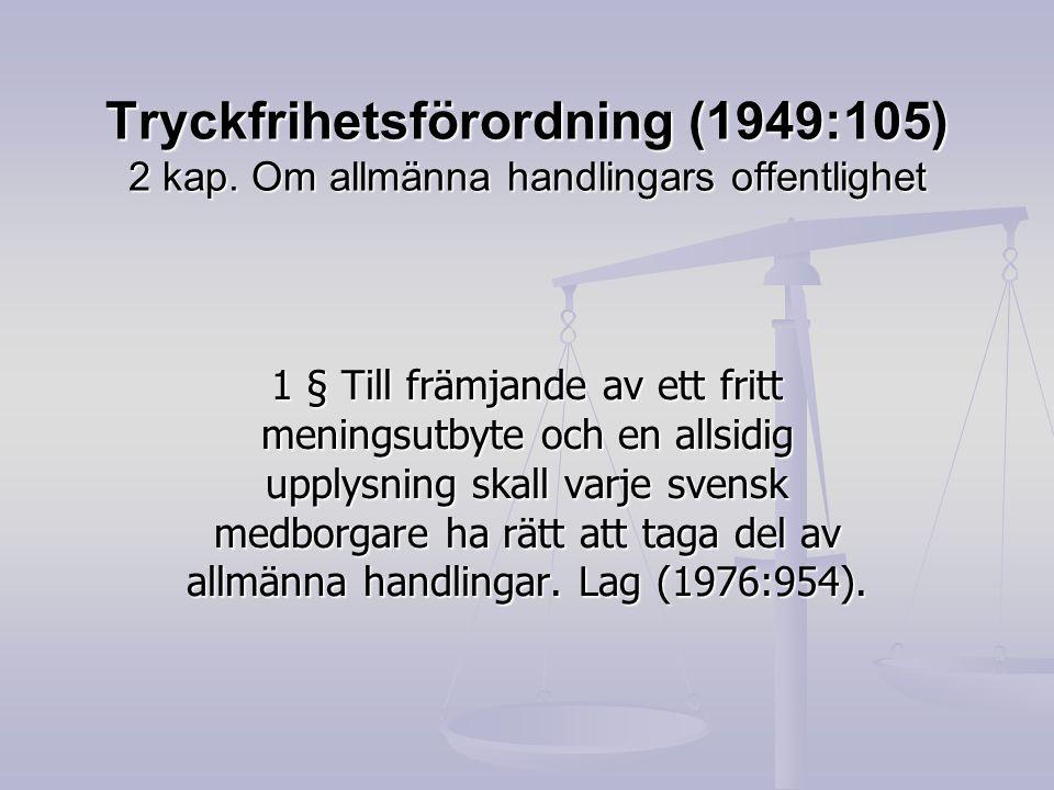 Tryckfrihetsförordning (1949:105) 2 kap