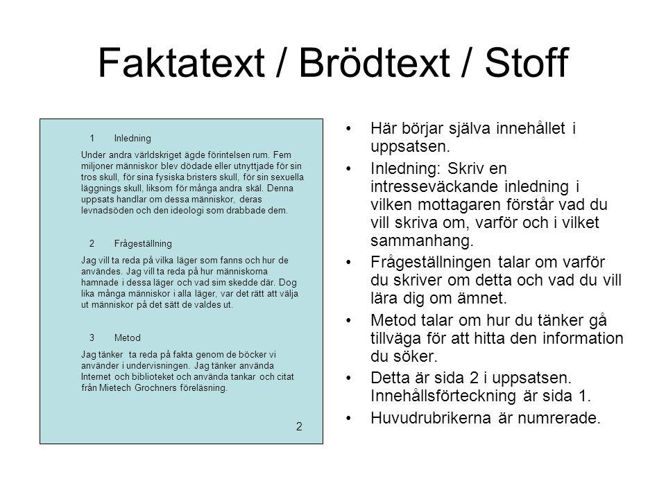 Faktatext / Brödtext / Stoff