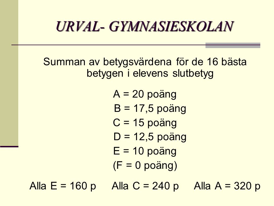 URVAL- GYMNASIESKOLAN