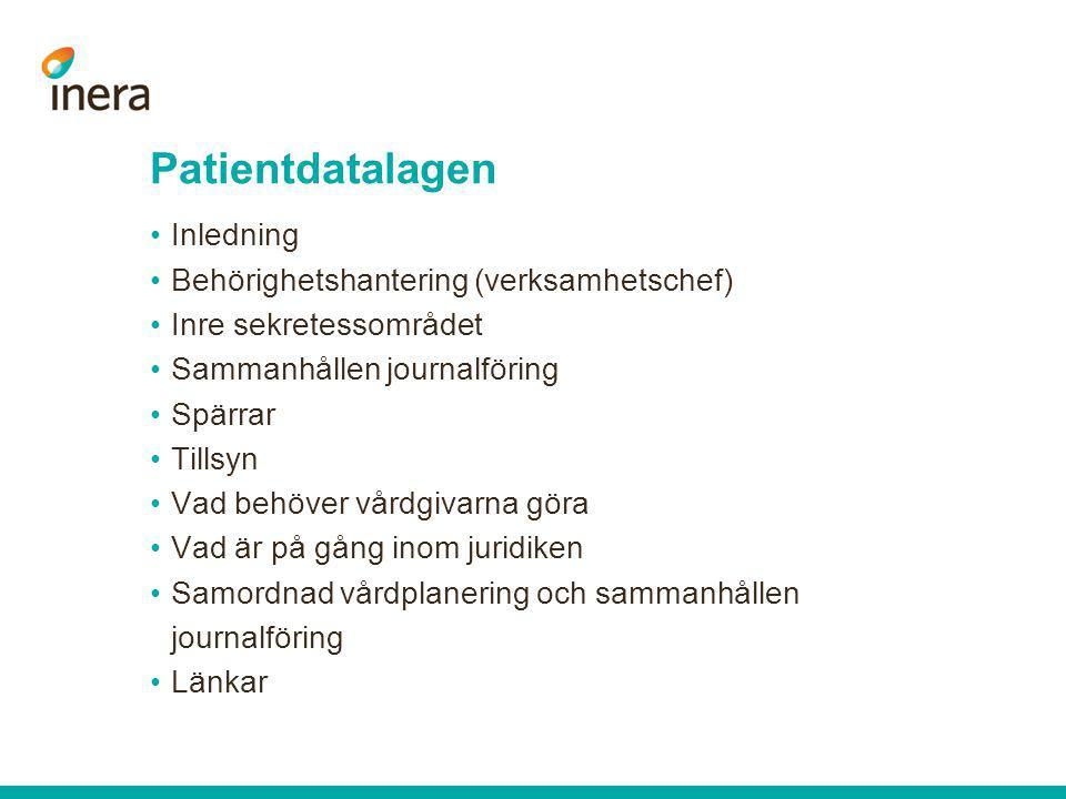 Patientdatalagen Inledning Behörighetshantering (verksamhetschef)