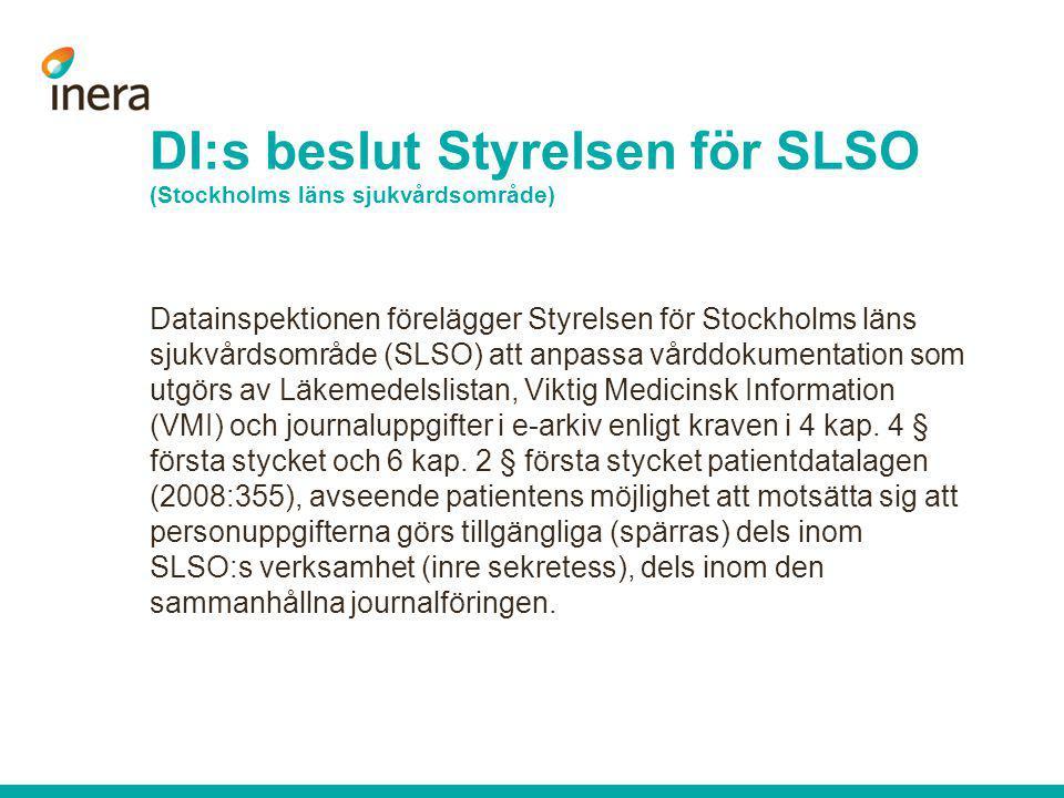 DI:s beslut Styrelsen för SLSO (Stockholms läns sjukvårdsområde)