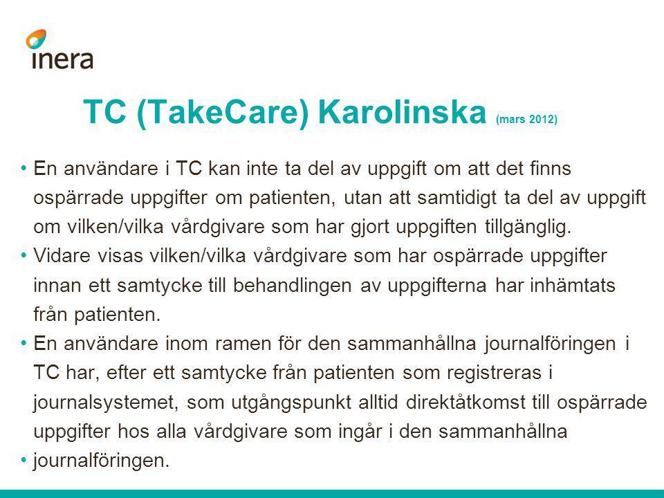 TC (TakeCare) Karolinska (mars 2012)