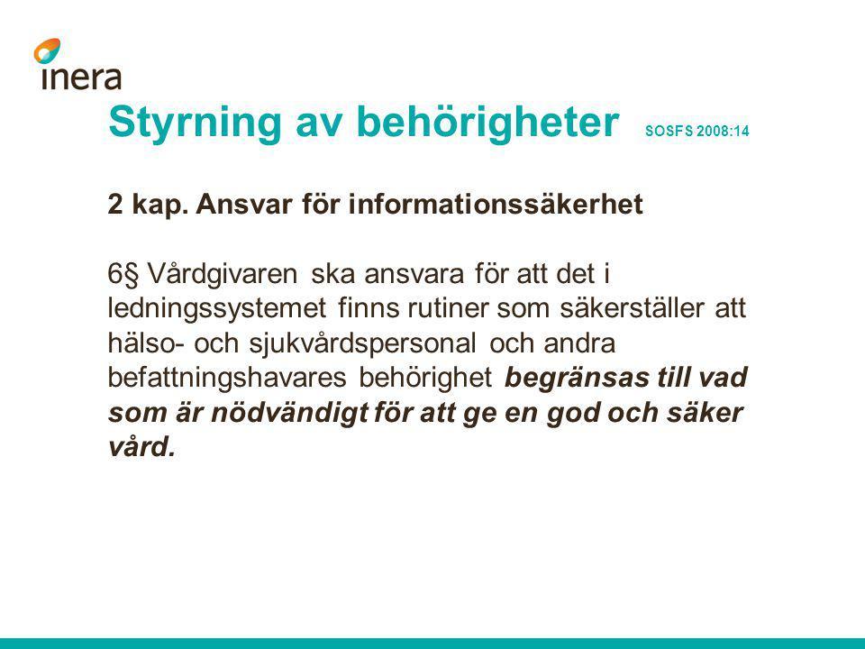 Styrning av behörigheter SOSFS 2008:14