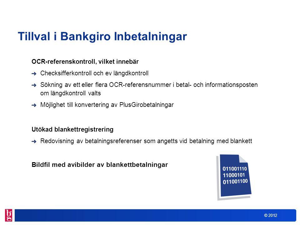 Tillval i Bankgiro Inbetalningar