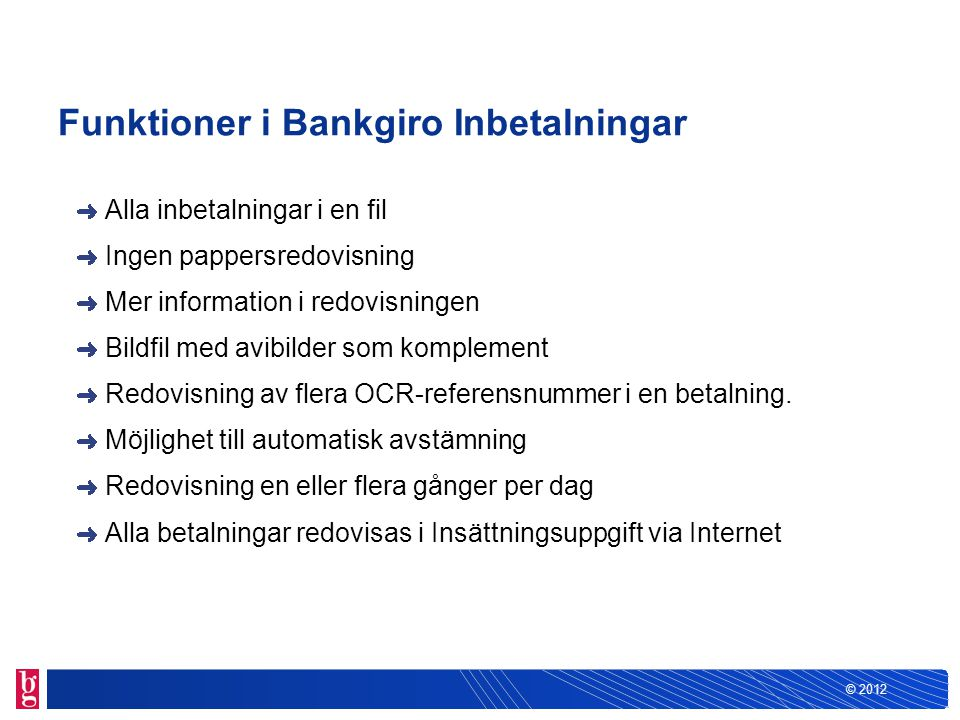 Funktioner i Bankgiro Inbetalningar