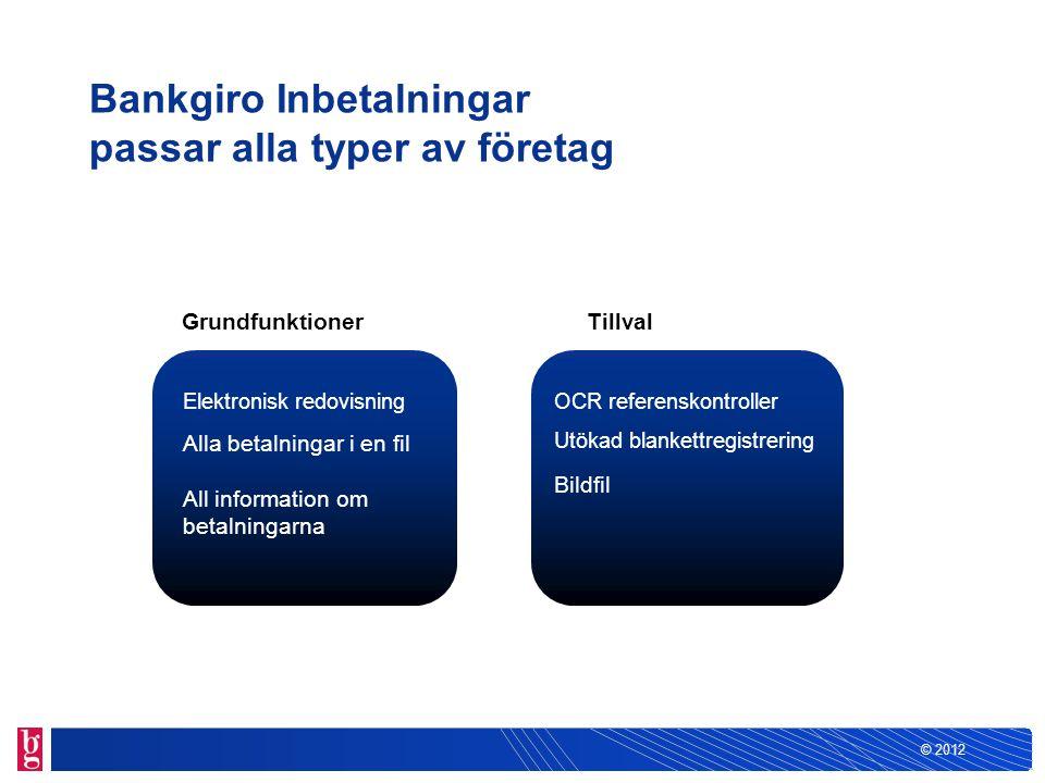 Bankgiro Inbetalningar passar alla typer av företag