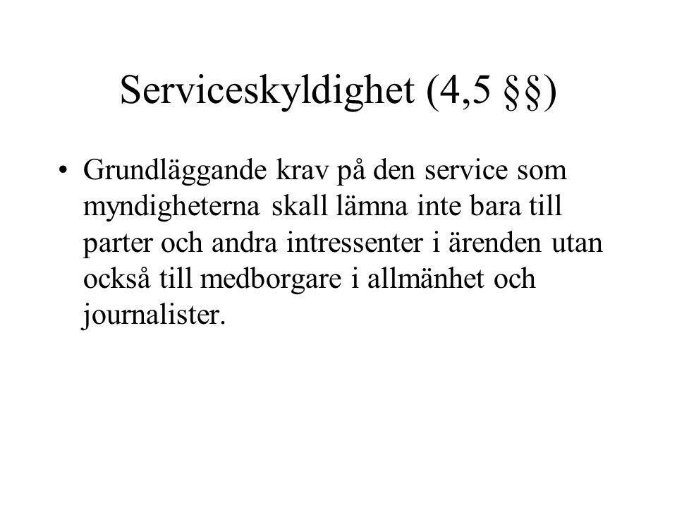 Serviceskyldighet (4,5 §§)