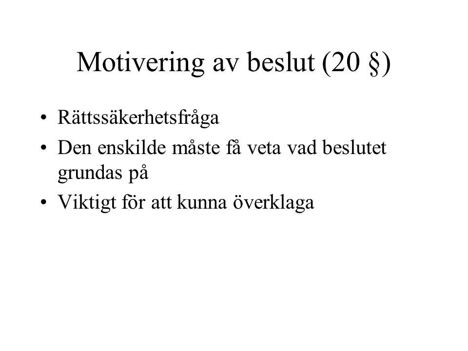 Motivering av beslut (20 §)