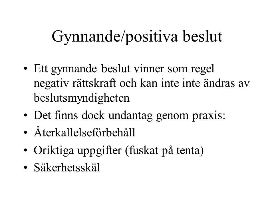 Gynnande/positiva beslut