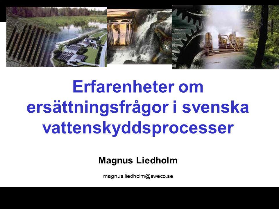 Erfarenheter om ersättningsfrågor i svenska vattenskyddsprocesser