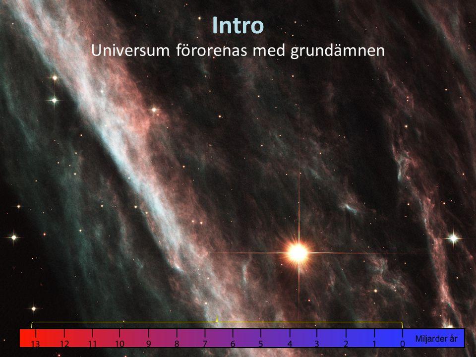 Universum förorenas med grundämnen