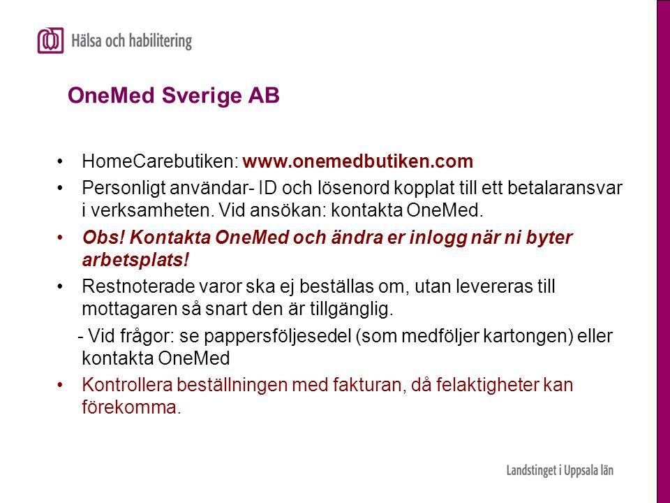 OneMed Sverige AB HomeCarebutiken: www.onemedbutiken.com