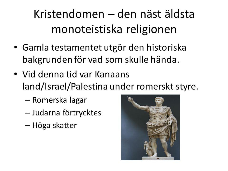 Kristendomen – den näst äldsta monoteistiska religionen