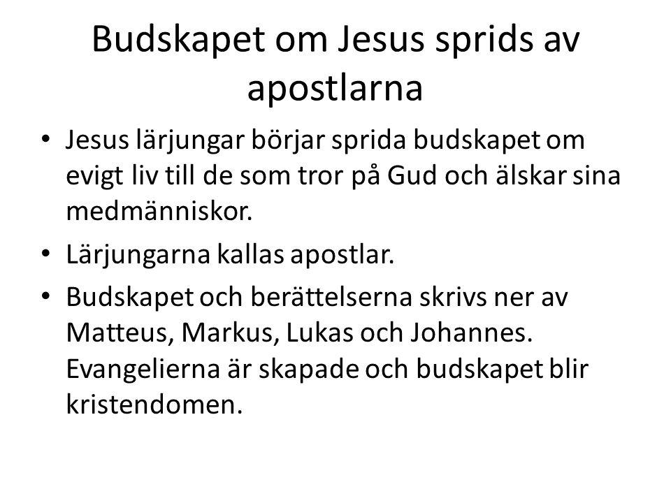 Budskapet om Jesus sprids av apostlarna