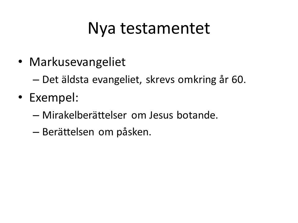 Nya testamentet Markusevangeliet Exempel: