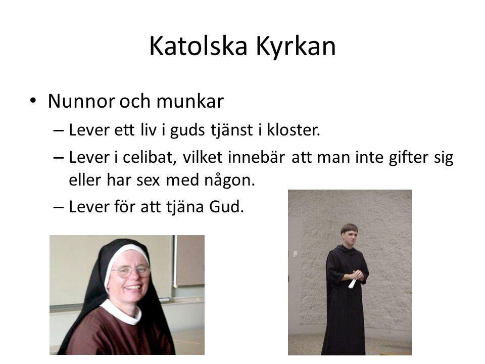 Katolska Kyrkan Nunnor och munkar