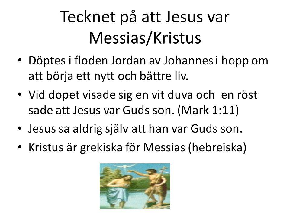 Tecknet på att Jesus var Messias/Kristus