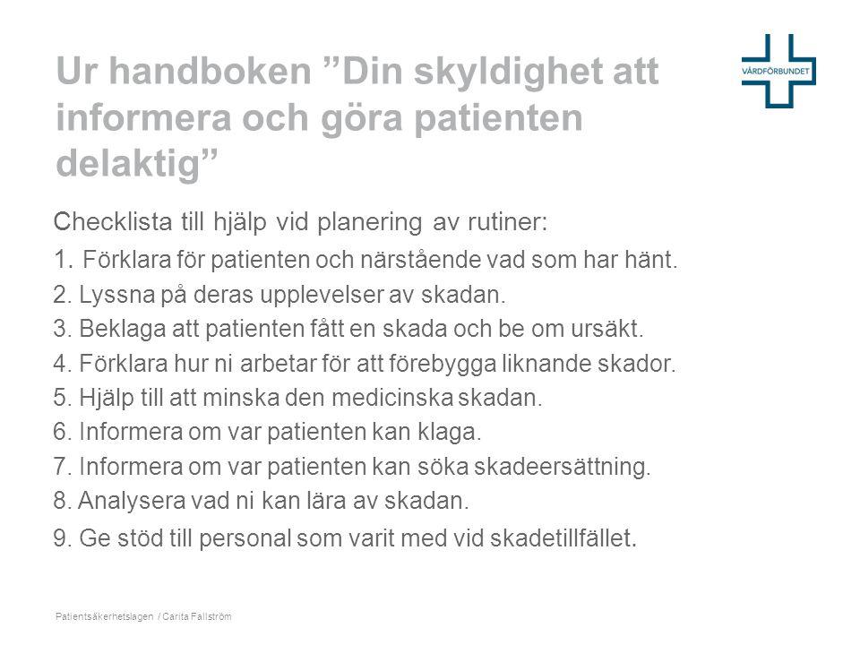 Ur handboken Din skyldighet att informera och göra patienten delaktig