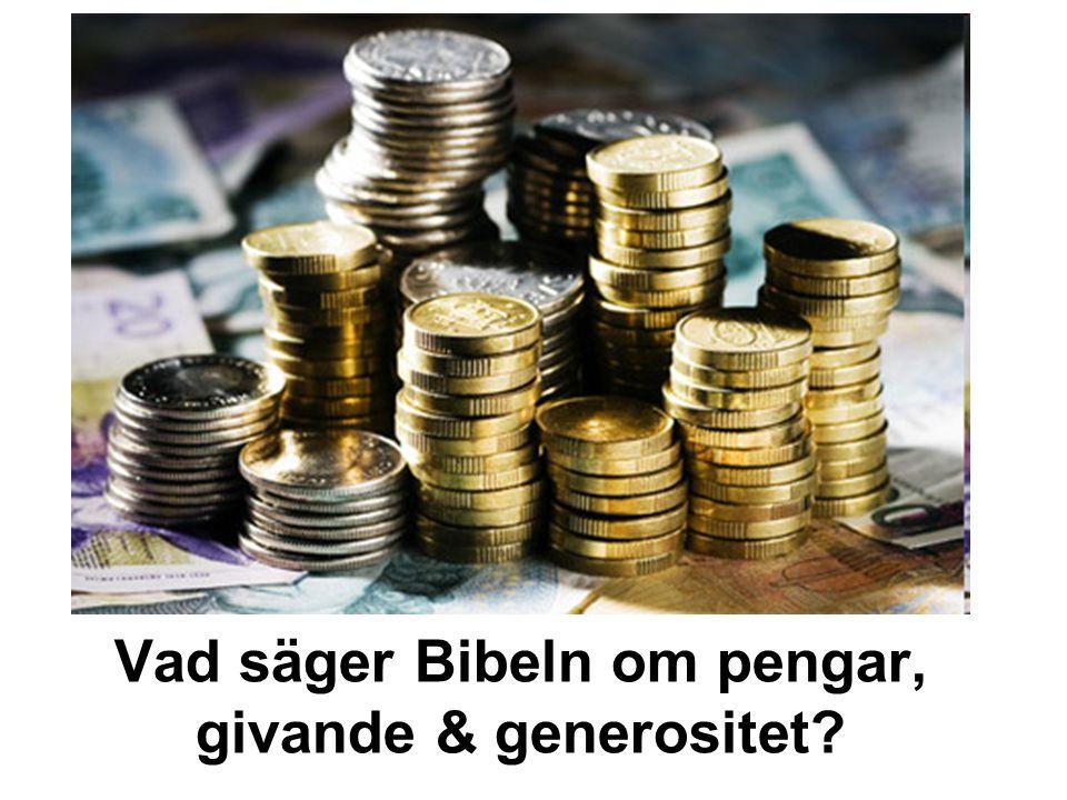 Vad säger Bibeln om pengar, givande & generositet