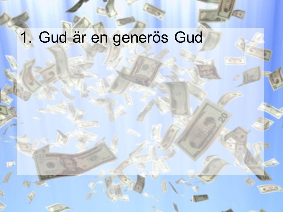 Gud är en generös Gud