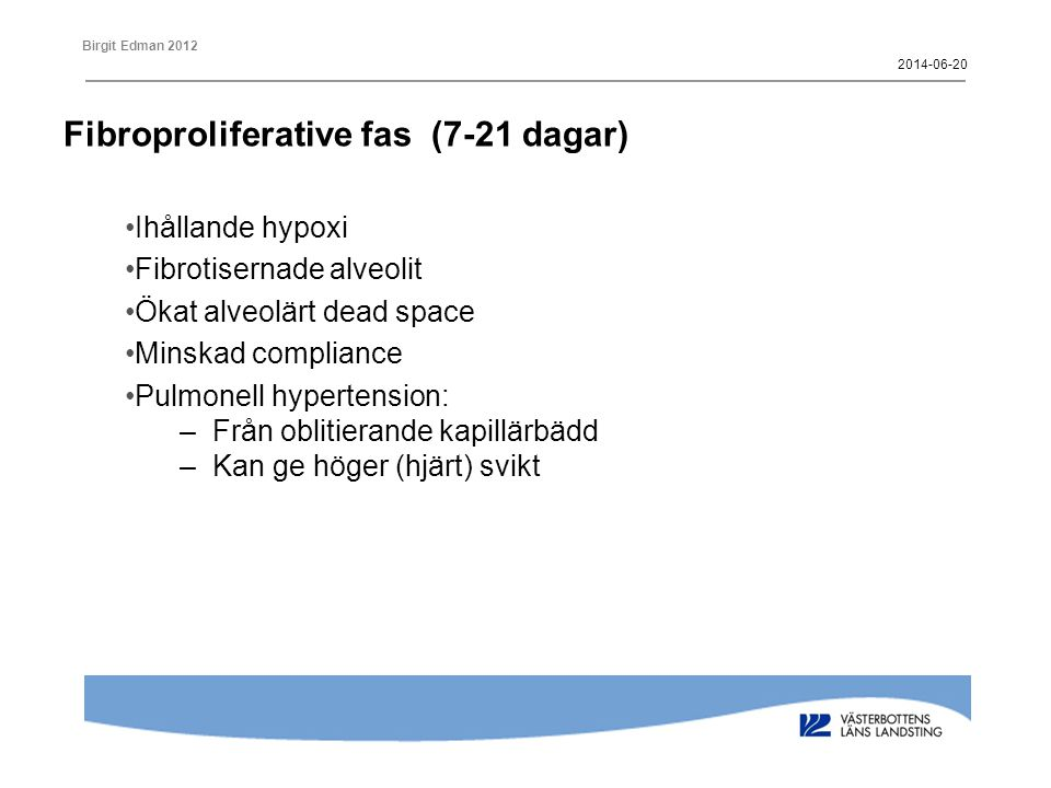 Fibroproliferative fas (7-21 dagar)