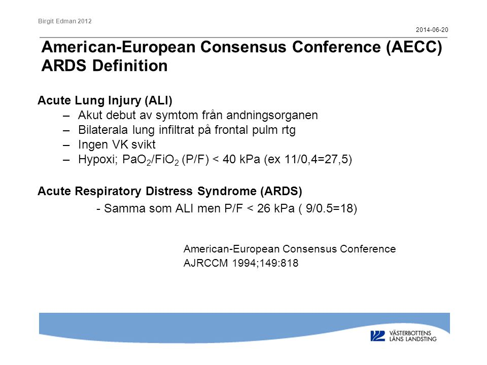 American-European Consensus Conference (AECC) ARDS Definition
