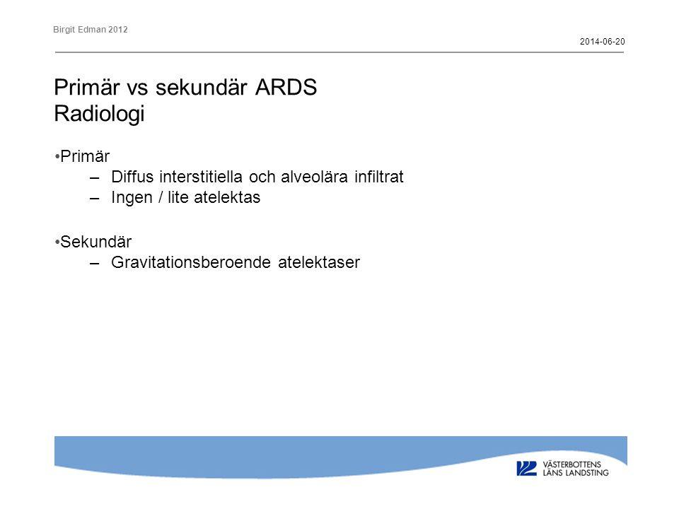 Primär vs sekundär ARDS Radiologi