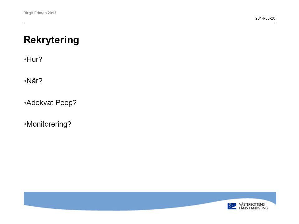 2017-04-02 Rekrytering Hur När Adekvat Peep Monitorering