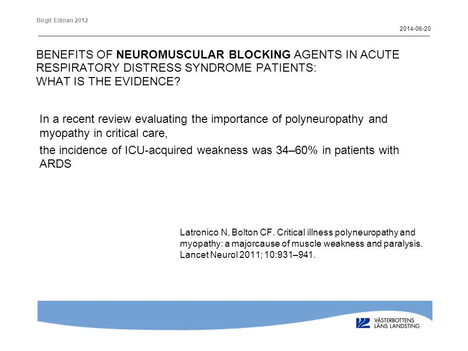 2017-04-02 BENEFITS OF NEUROMUSCULAR BLOCKING AGENTS IN ACUTE RESPIRATORY DISTRESS SYNDROME PATIENTS: WHAT IS THE EVIDENCE