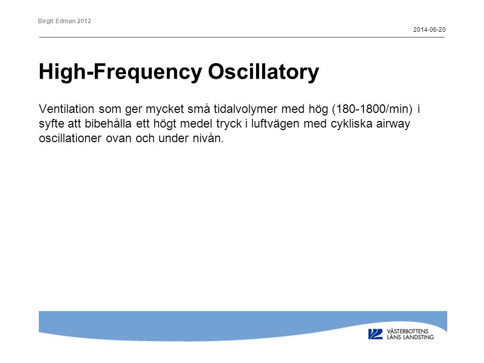 High-Frequency Oscillatory