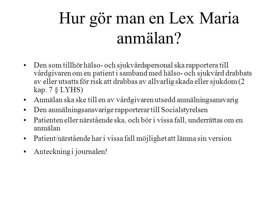 Hur gör man en Lex Maria anmälan