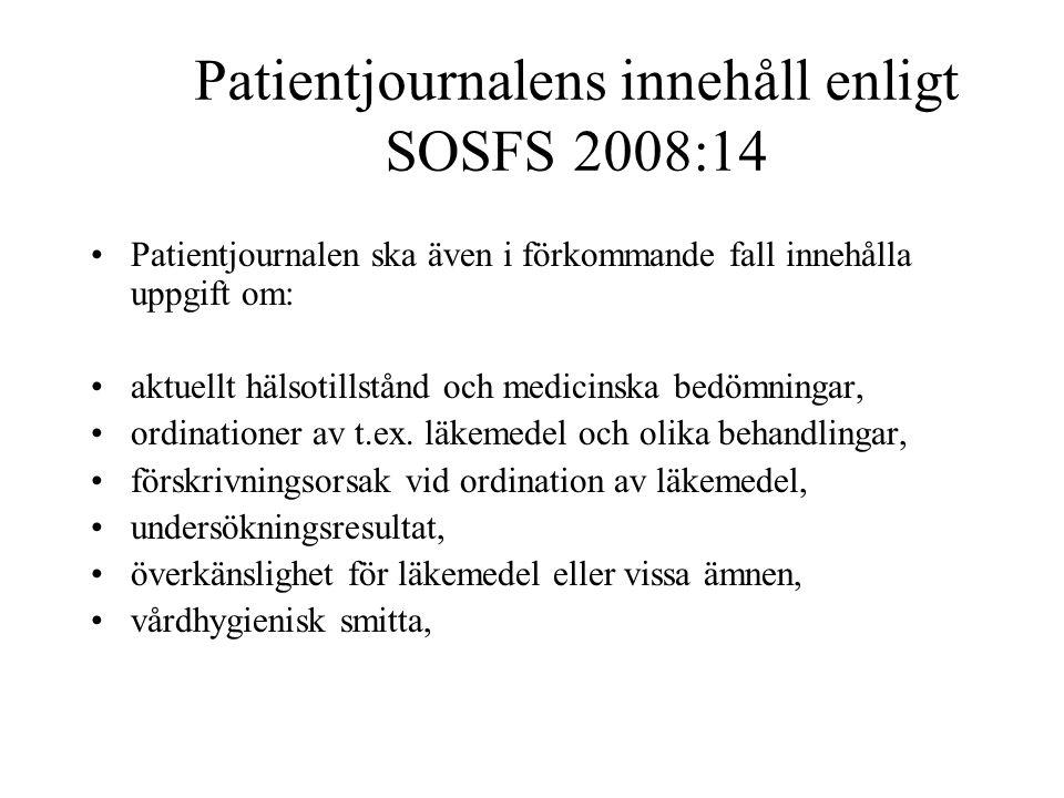 Patientjournalens innehåll enligt SOSFS 2008:14