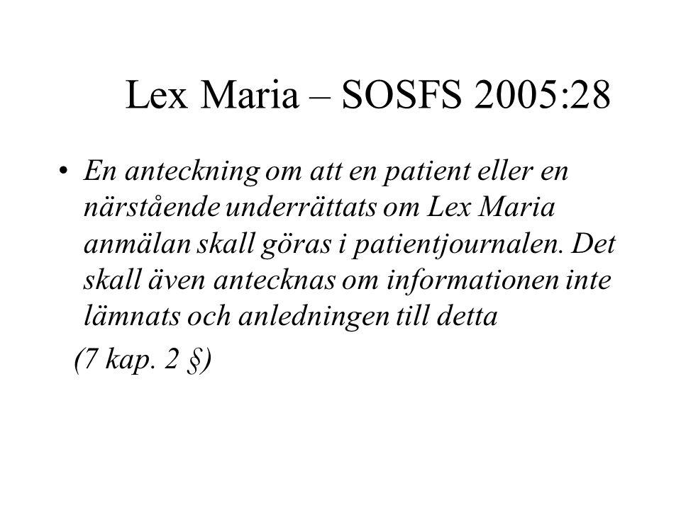 Lex Maria – SOSFS 2005:28