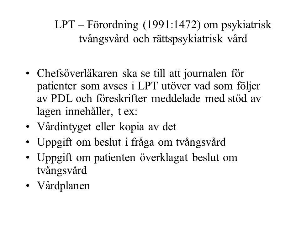 LPT – Förordning (1991:1472) om psykiatrisk tvångsvård och rättspsykiatrisk vård