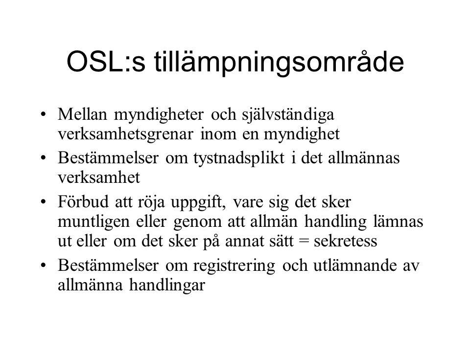 OSL:s tillämpningsområde