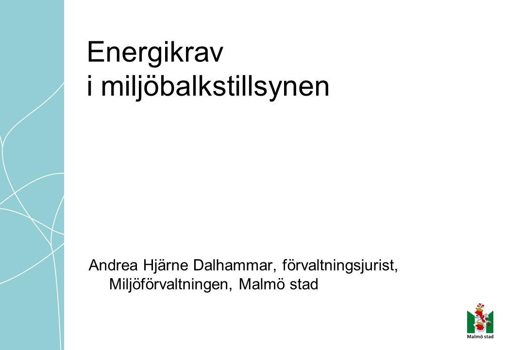 Energikrav i miljöbalkstillsynen