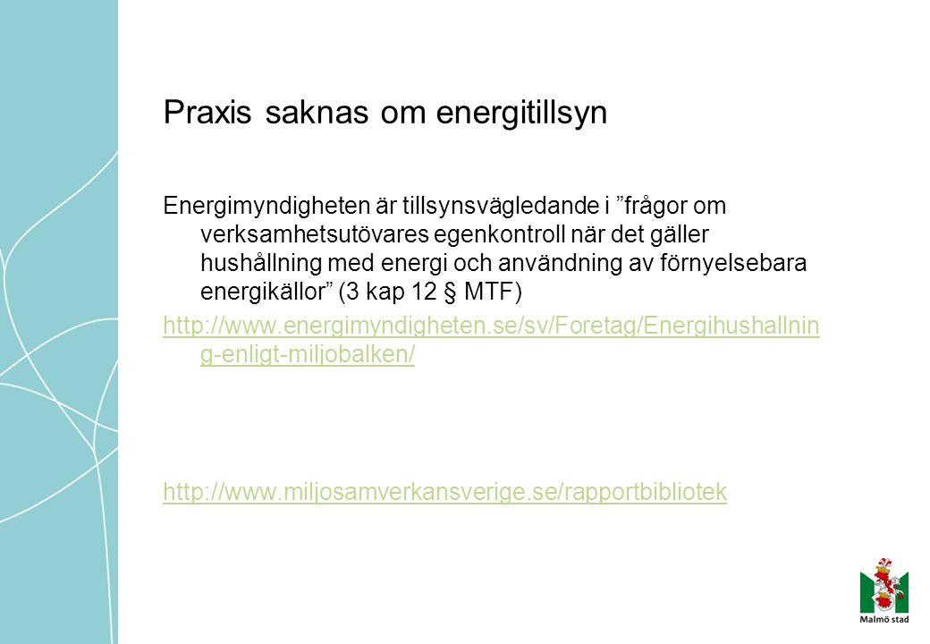 Praxis saknas om energitillsyn