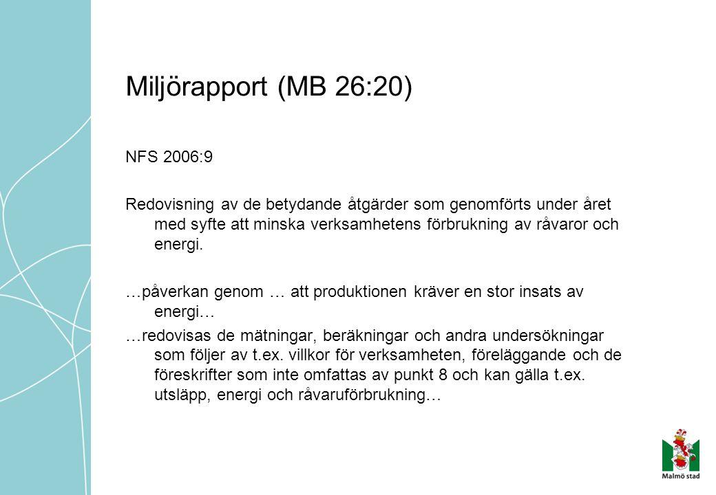 Miljörapport (MB 26:20) NFS 2006:9