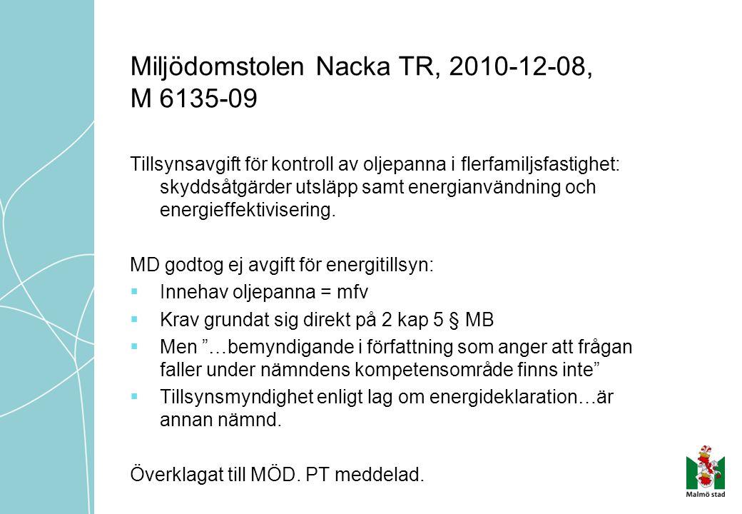 Miljödomstolen Nacka TR, 2010-12-08, M 6135-09