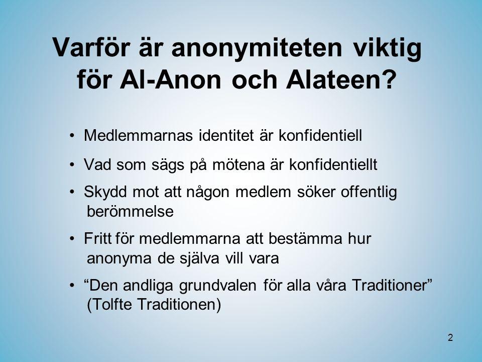 Varför är anonymiteten viktig för Al-Anon och Alateen