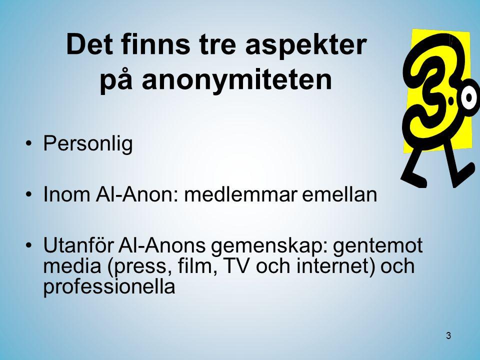 Det finns tre aspekter på anonymiteten