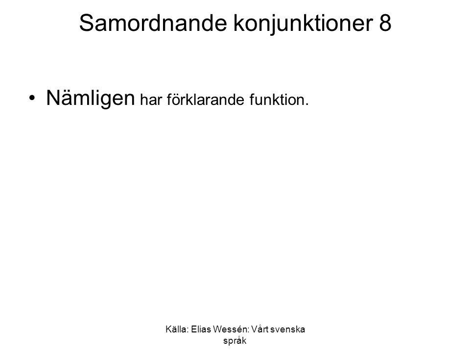 Samordnande konjunktioner 8