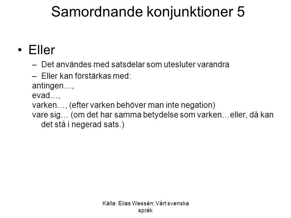 Samordnande konjunktioner 5
