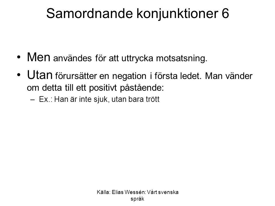 Samordnande konjunktioner 6