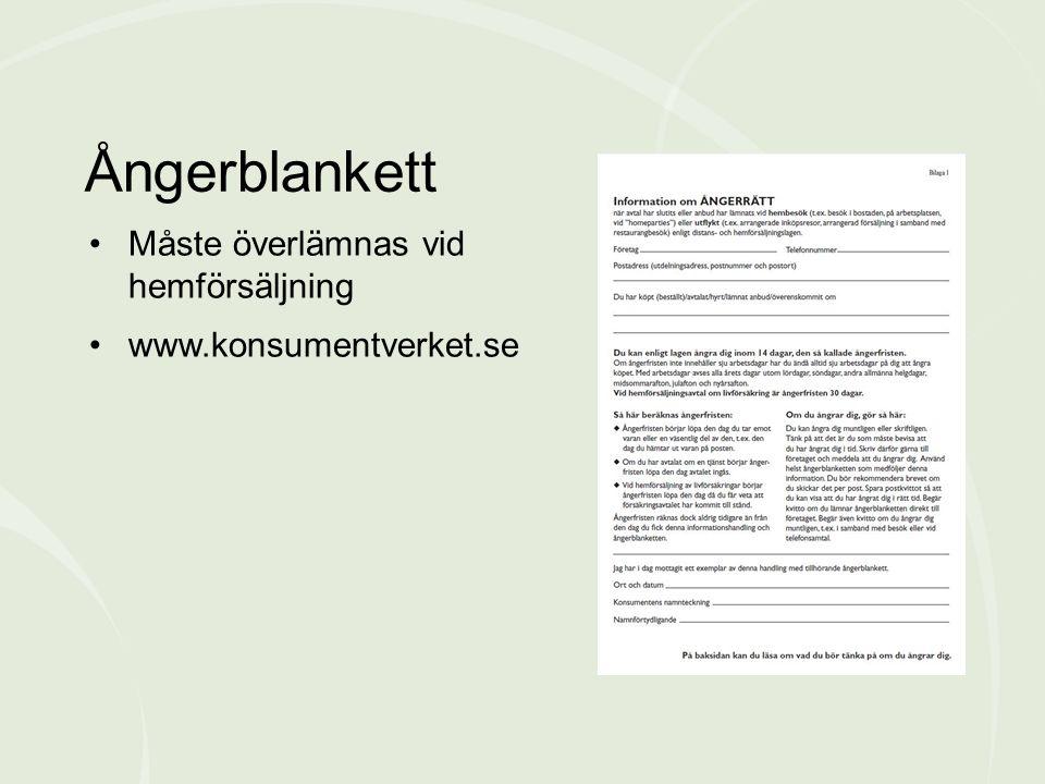 Måste överlämnas vid hemförsäljning www.konsumentverket.se