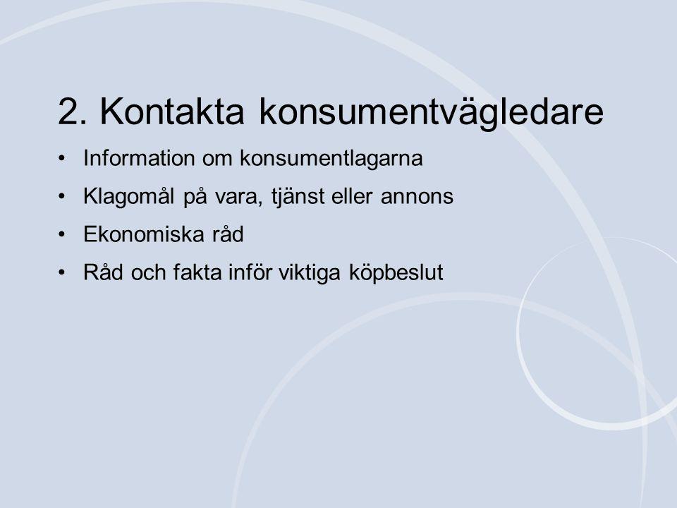 2. Kontakta konsumentvägledare