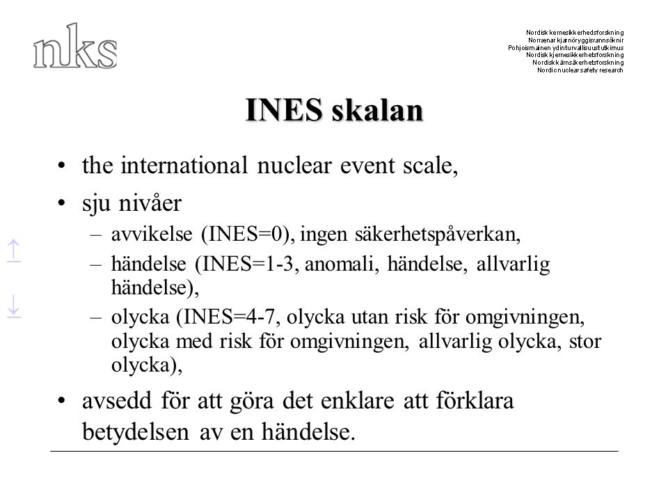 INES skalan the international nuclear event scale, sju nivåer