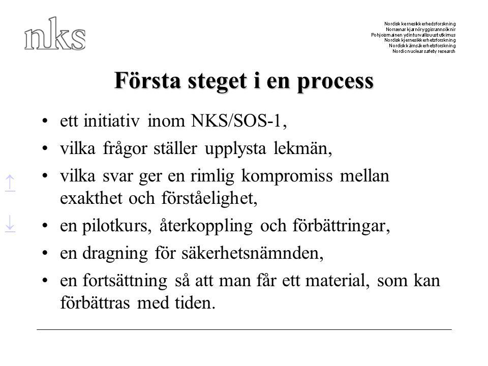 Första steget i en process
