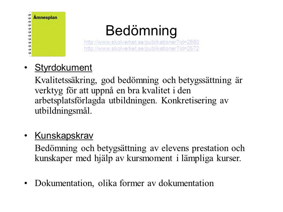 Bedömning http://www.skolverket.se/publikationer id=2660